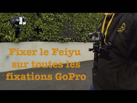 Tuto GoPro   Fixer le Feiyu sur n'importe quelle fixation GoPro