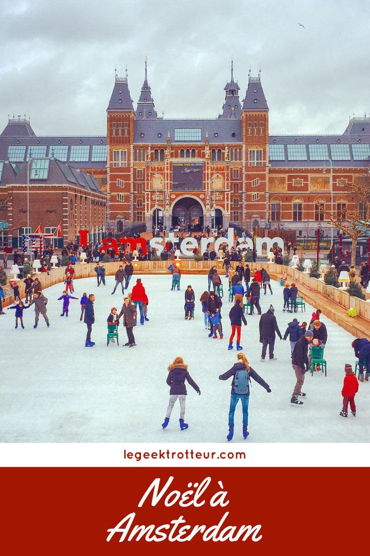 Noël à Amsterdam - Le Geek Trotteur