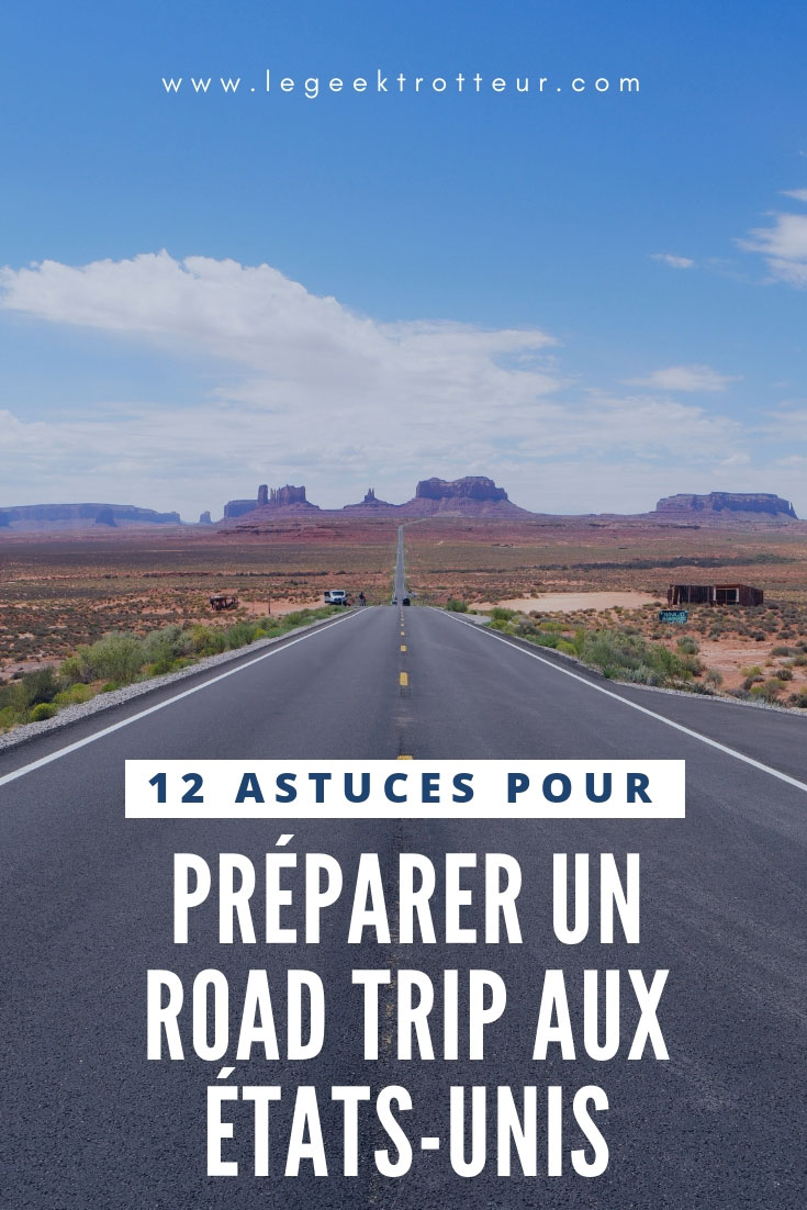 12 astuces pour préparer un road trip aux États-Unis - Le Geek Trotteur