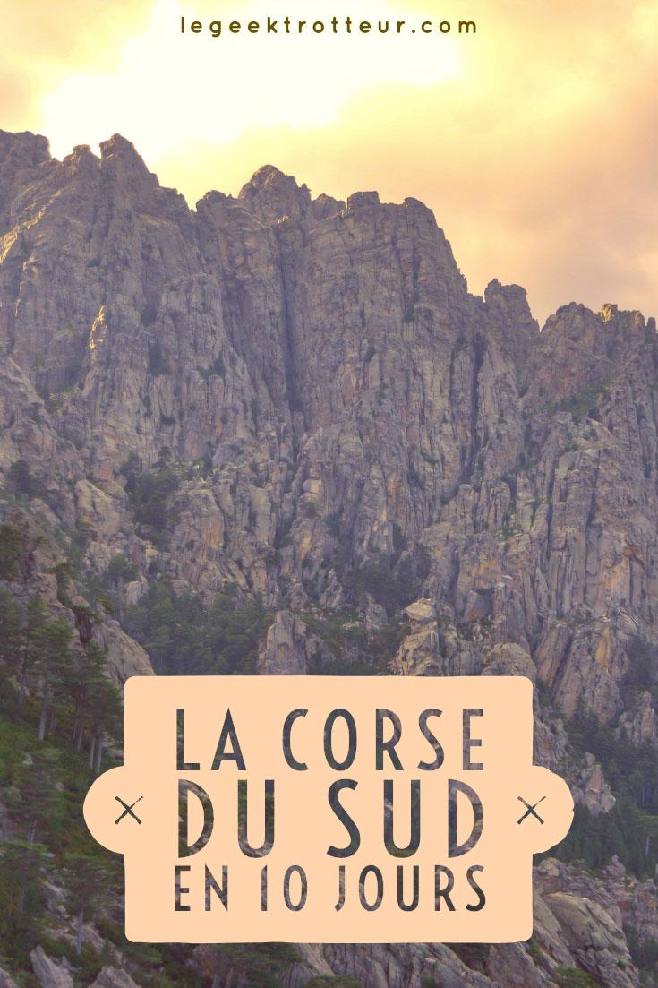 10 jours en Corse du Sud   Le Geek Trotteur