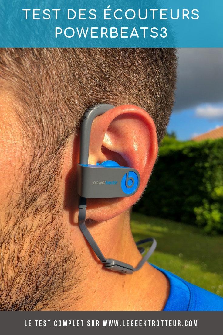 Test des écouteurs Bluetooth Powerbeats3 - Le Geek Trotteur