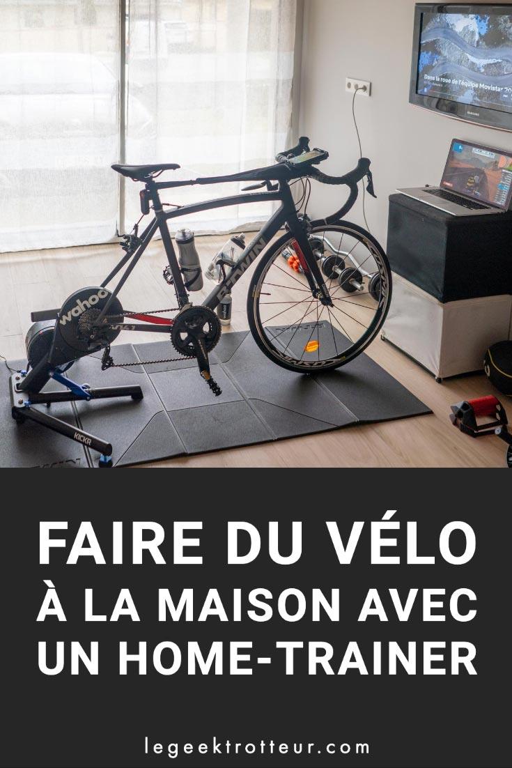 Faire du vélo à la maison avec un home-trainer   Le Geek Trotteur
