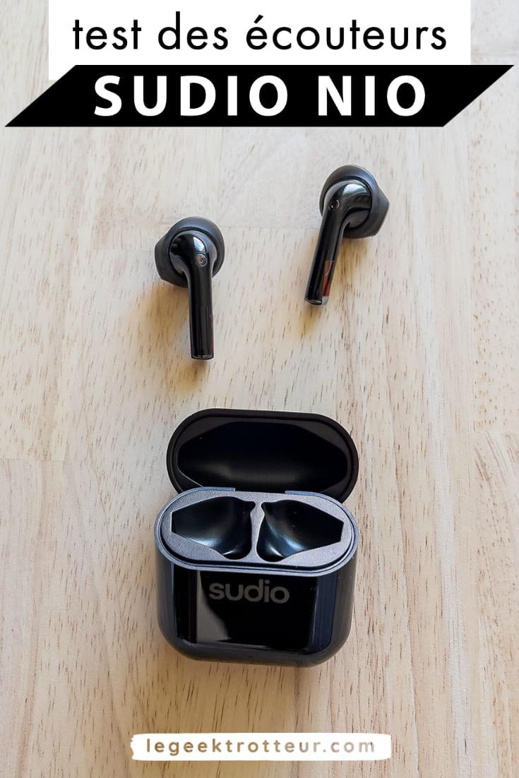 Test des écouteurs Sudio Nio   Le Geek Trotteur